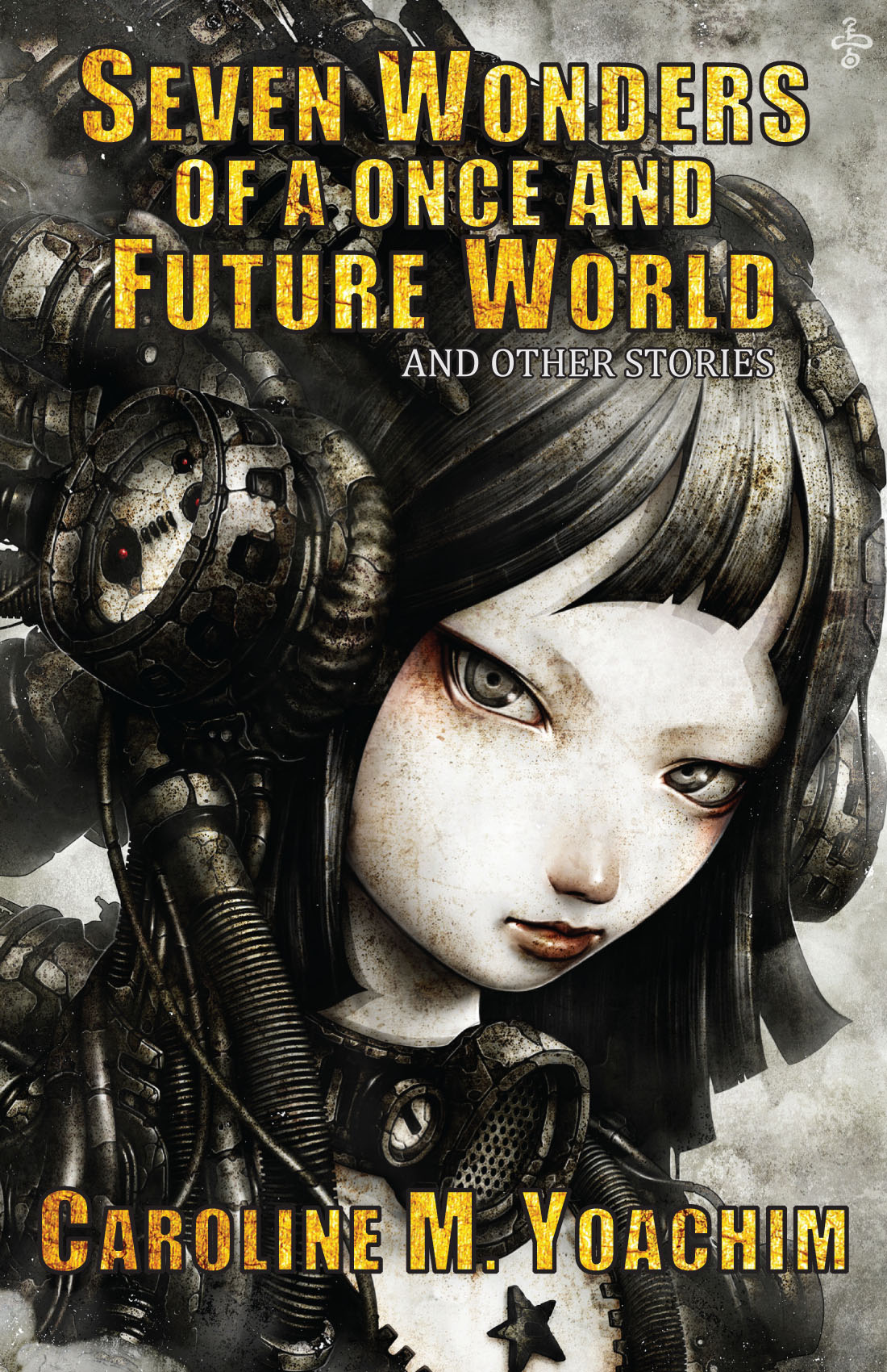 Seven Wonders of a Once and Future World by Caroline M. Yoachim